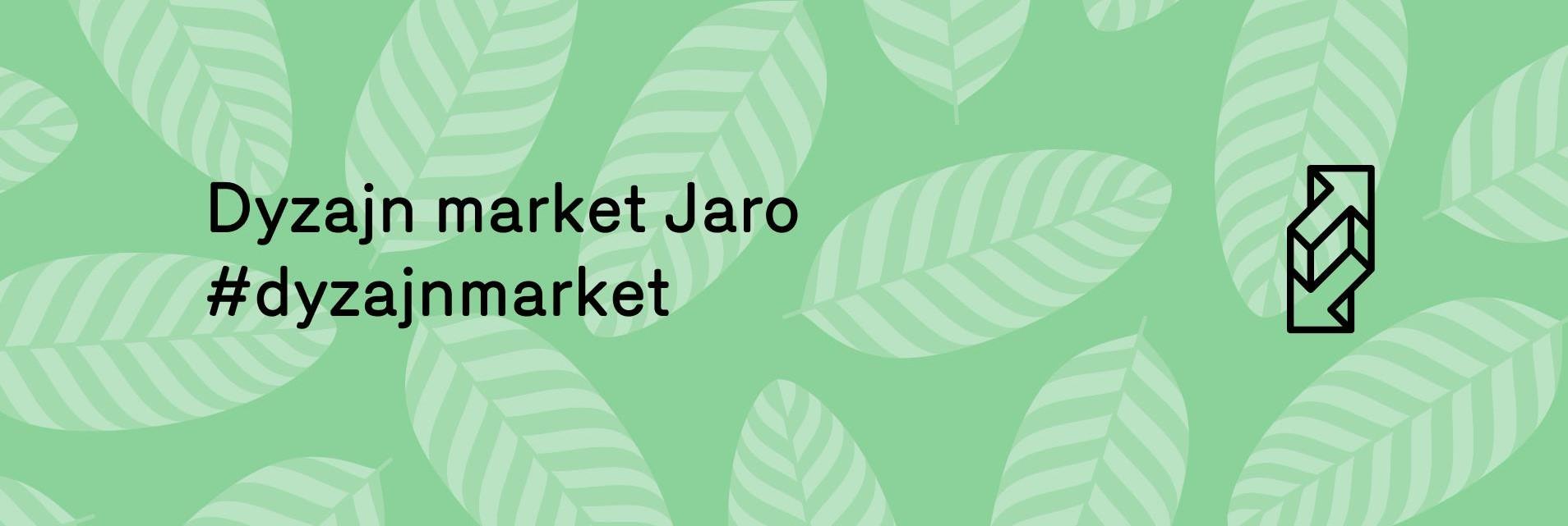Dyzajn market JARO 15.-16.5.2021