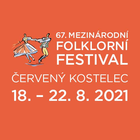 Mezinárodní folklorní festival v Červeném Kostelci 18.-22.8.2021